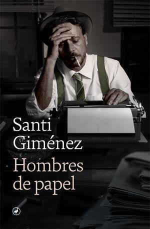 HOMBRES DE PAPEL