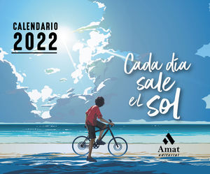 CADA DIA SALE EL SOL - CALENDARIO 2022