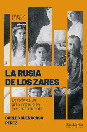 LA RUSIA DE LOS ZARES