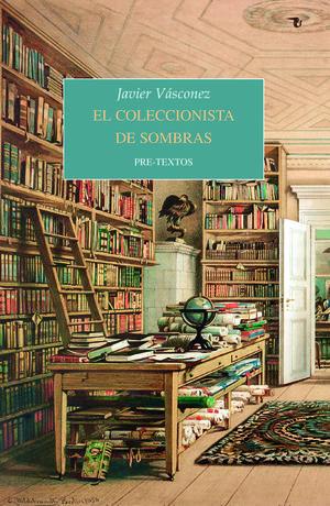 EL COLECCIONISTA DE SOMBRAS