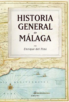 HISTORIA GENERAL DE MALAGA (N.E.)