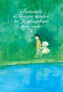 AOMANJÛ: EL BOSQUE MÁGICO DE HOSHIGAHARA 02