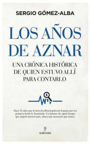 AÑOS DE AZNAR, LOS