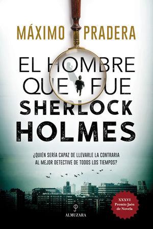 HOMBRE QUE FUE SHERLOCK HOLMES, EL