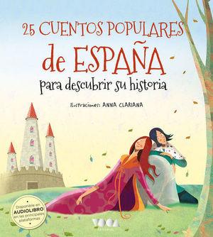25 CUENTOS POPULARES DE ESPAÑA PARA DESCUBRIR SU HISTORIA