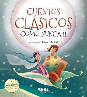 CUENTOS CLÁSICOS COMO NUNCA II