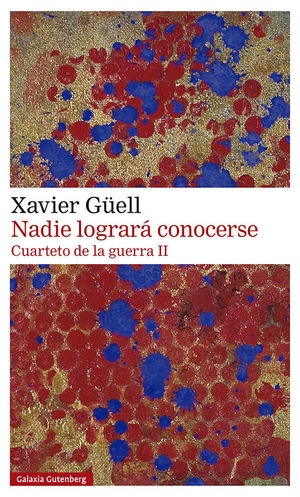 NADIE LOGRARÁ CONOCERSE. CUARTETO DE LA GUERRA II