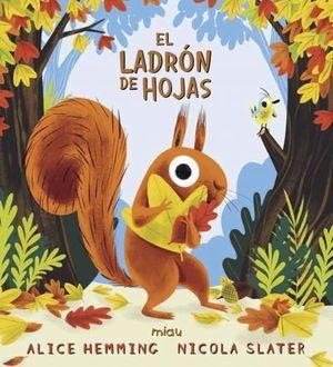 EL LADRÓN DE HOJAS