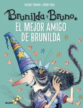 BRUNILDA Y BRUNO. EL MEJOR AMIGO DE BRUNILDA