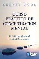 CURSO PRACTICO DE CONCENTRACION MENTRAL