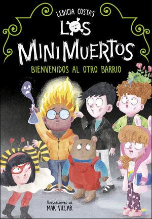 BIENVENIDOS AL OTRO BARRIO (LOS MINIMUERTOS)