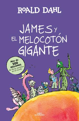 JAMES Y EL MELOCOTÓN GIGANTE (COLECCIÓN ALFAGUARA CLÁSICOS)