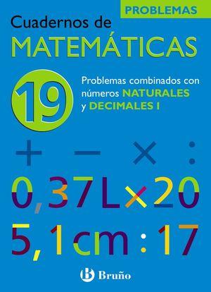 MATEMATICAS C 19 PROBLEMAS COMBINADOS