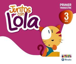 JUNTOS CON LOLA 3 AÑOS PRIMER TRIMESTRE