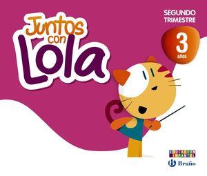 JUNTOS CON LOLA 3 AÑOS SEGUNDO TRIMESTRE