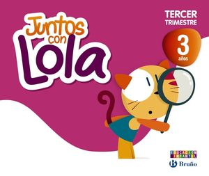 JUNTOS CON LOLA 3 AÑOS TERCER TRIMESTRE