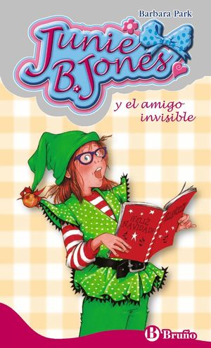 JUNIE B. JONES Y EL AMIGO INVISIBLE
