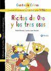 RICITOS DE ORO Y LOS TRES OSOS / PELOTIESO