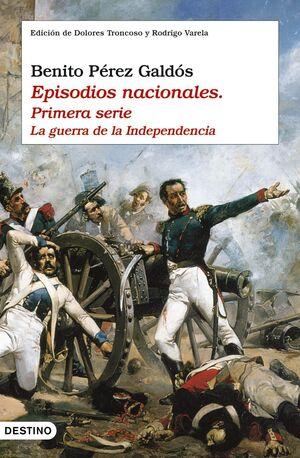 EPISODIOS NACIONALES I. LA GUERRA DE LA INDEPENDEN