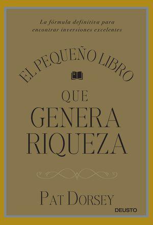 PEQUEÑO LIBRO QUE GENERA RIQUEZA, EL.(MANAGEMENT)