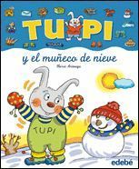 TUPI Y EL MUÑECO DE NIEVE (LETRA MANUSCRITA)
