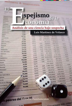 EL ESPEJISMO DE LA ECONOMÍA