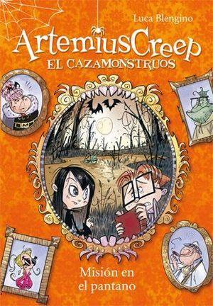 ARTEMIUS CREEP 2. MISIÓN EN EL PANTANO