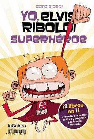 YO, ELVIS RIBOLDI, SUPERHÉROE / YO, ELVIS RIBOLDI: EMMA FOSTER SUPERSTAR