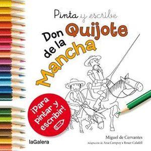PINTA Y ESCRIBE DON QUIJOTE DE LA MANCHA