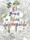 EL GRAN LIBRO DESPLEGABLE