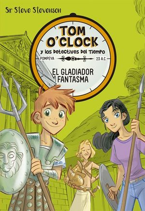 TOM O'CLOCK 2. EL GLADIADOR FANTASMA