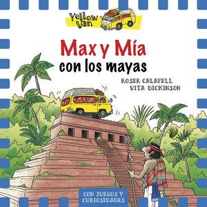 MAX Y MÍA CON LOS MAYAS