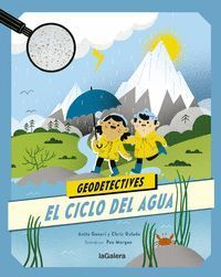 GEODETECTIVES 1. EL CICLE DEL AGUA
