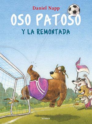 OSO PATOSO Y LA REMONTADA
