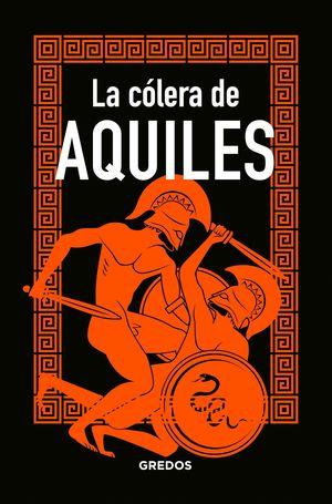 LA CÓLERA DE AQUILES