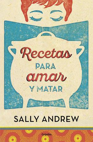 RECETAS PARA AMAR Y MATAR