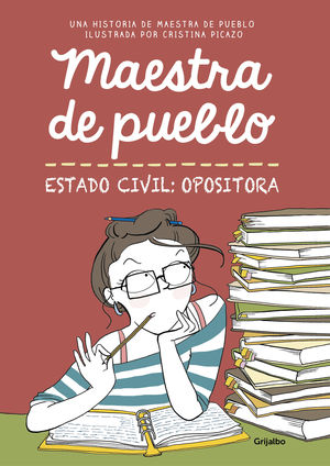 MAESTRA DE PUEBLO ESTADO CIVIL:OPOSITORA