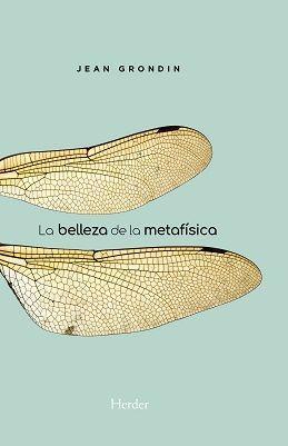 BELLEZA DE LA METAFISICA, LA