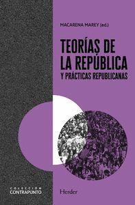TEORIAS DE LA REPUBLICA Y PRACTICAS REPUBLICANAS