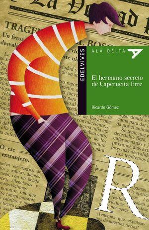 HERMANO SECRETO DE CAPERUCITA ERRE.77(AD.VERDE)