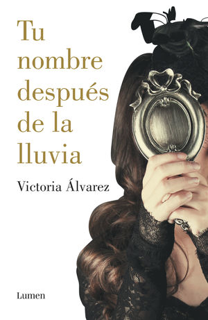 TU NOMBRE DESPUÉS DE LA LLUVIA (DREAMING SPIRES 1)