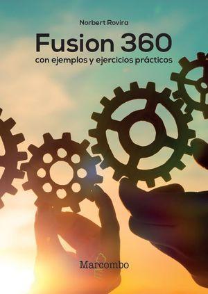 FUSION 360 CON EJEMPLOS Y EJERCICIOS PRACTICOS