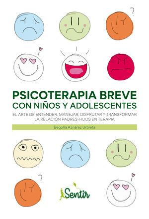 PSICOTERAPIA BREVE CON NIÑOS Y ADOLESCENTES