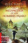 LA MELANCOLIA DE LOS HOMBRES PAJARO