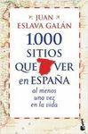 1.000 SITIOS QUE VER EN ESPAÑA AL MENOS UNA VEZ EN LA VIDA