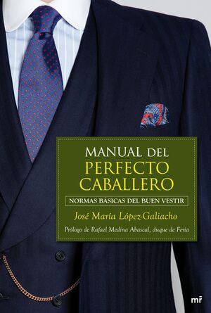 MANUAL DEL PERFECTO CABALLERO