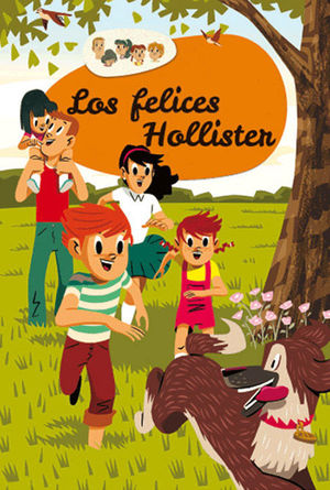 LOS HOLLISTER 1: LOS FELICES HOLLISTER