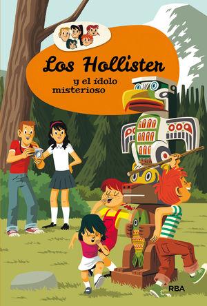 LOS HOLLISTER 5: LOS HOLLISTER Y EL IDOLO MISTERIOSO