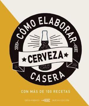 CÓMO ELABORAR CERVEZA CASER
