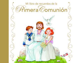 MI LIBRO DE RECUERDOS DE LA PRIMERA COMUNIÓN